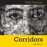 Corridor : Les–textes images bouleversants sur les prisons lus par Sadok Ben Mhenni