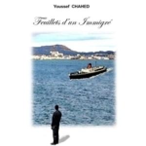Vient de paraître: « Feuillets d'un Immigré », de Youssef  Chahed