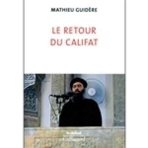 Le retour du califat?