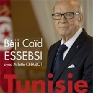 Tout sur le livre de Béji Caïd Essebsi et Arlette Chabot « Tunisie : la démocratie en terre d'islam »