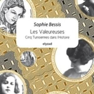 Lecture libre du livre «Les Valeureuses» de Sophie Bessis
