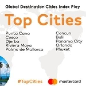 Mastercard dévoile le classement des villes que les voyageurs visitent pour les loisirs et non pour les affaires