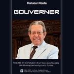 Mansour Moalla: Pourquoi ce livre ? «Gouverner»